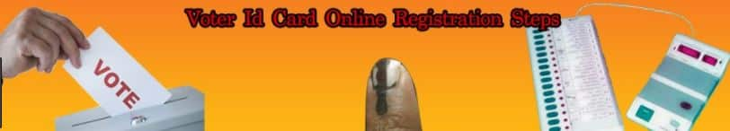 Voter ID Online Form- Apply online for registration of new Voter ID